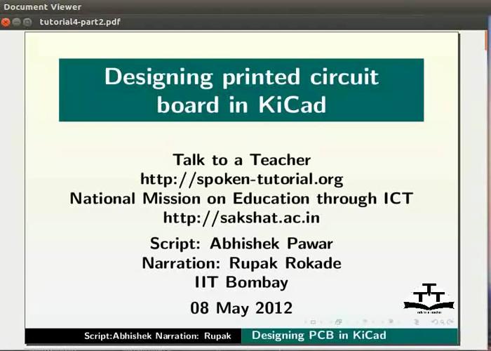 Designing printed circuit board in KiCad - Hindi | spoken-tutorial org